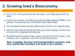 2 growing iowa s bioeconomy