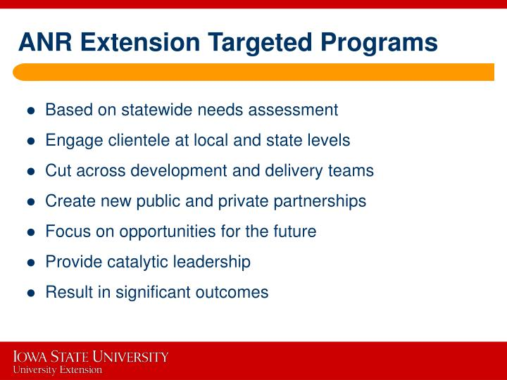 ANR Extension Targeted Programs