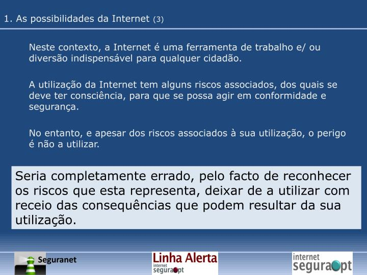 1. As possibilidades da Internet