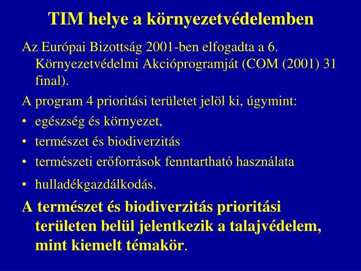 TIM helye a környezetvédelemben