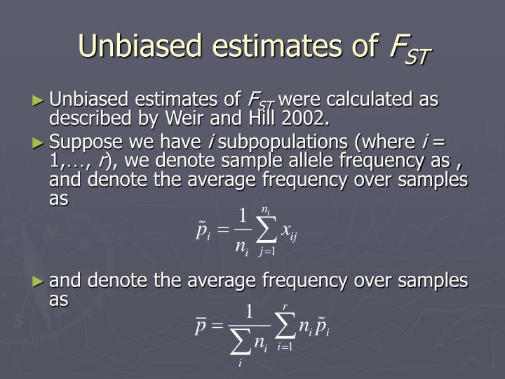Unbiased estimates of