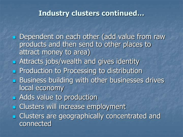 Industry clusters continued1