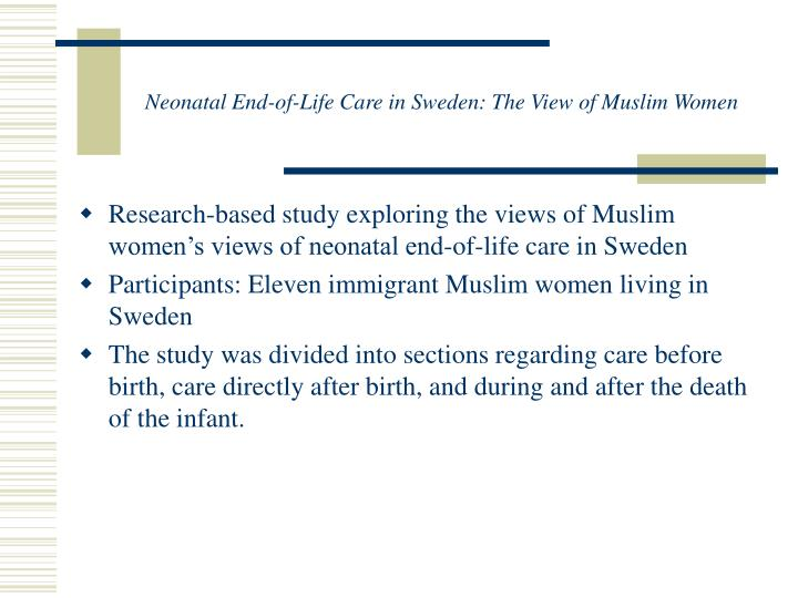 Neonatal End-of-Life Care in Sweden: The View of Muslim Women