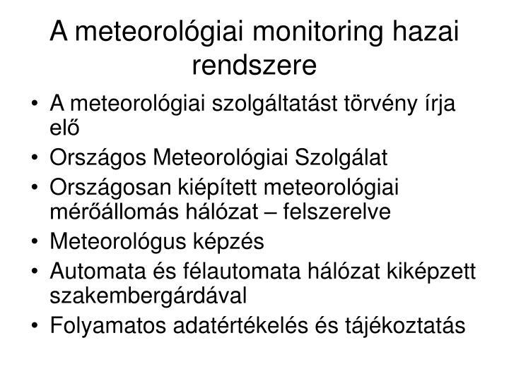 A meteorológiai monitoring hazai rendszere