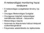 a meteorol giai monitoring hazai rendszere