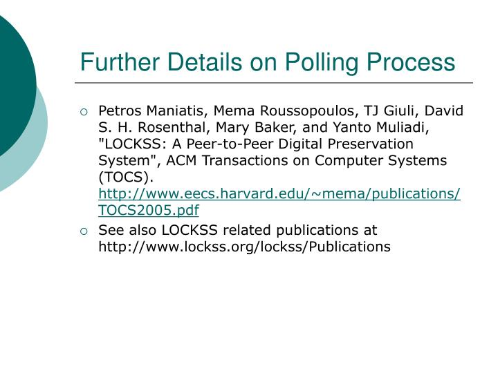 Further Details on Polling Process