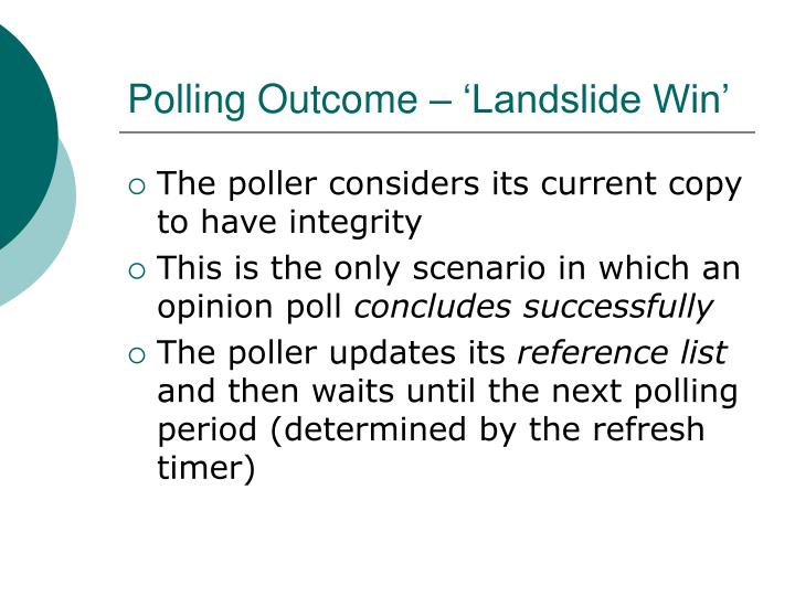 Polling Outcome – 'Landslide Win'