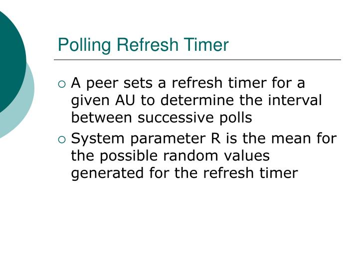 Polling Refresh Timer