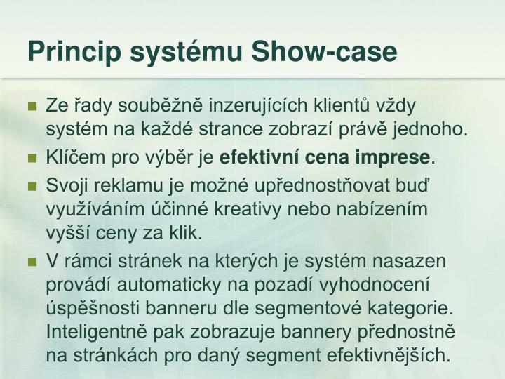 Princip systému Show-case