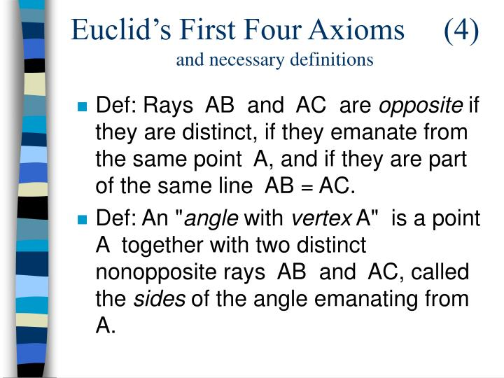 Euclid's First Four Axioms     (4)