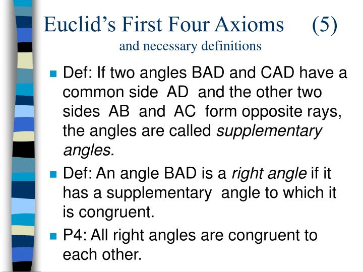 Euclid's First Four Axioms     (5)
