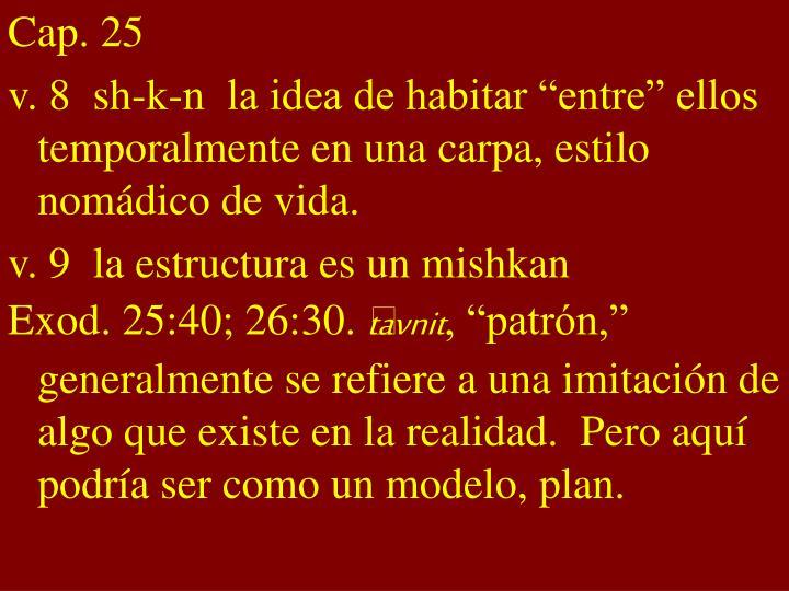 Cap. 25