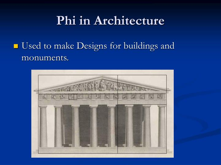Phi in Architecture