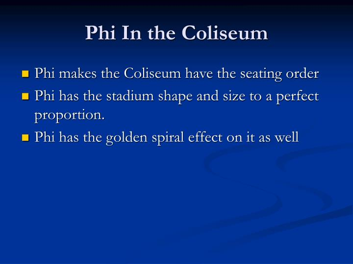 Phi In the Coliseum