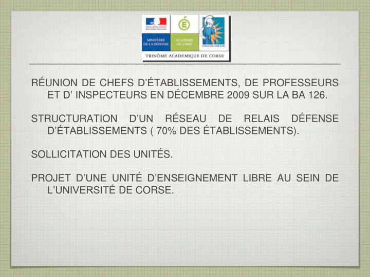 RÉUNION DE CHEFS D'ÉTABLISSEMENTS, DE PROFESSEURS ET D' INSPECTEURS EN DÉCEMBRE 2009 SUR LA BA 126.