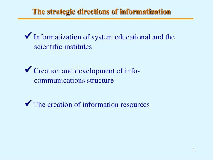 The strategic directions of informatization