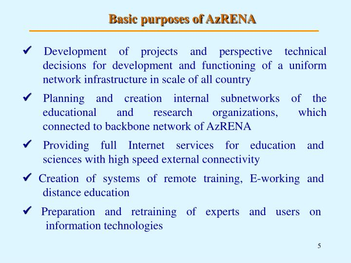 Basic purposes of AzRENA