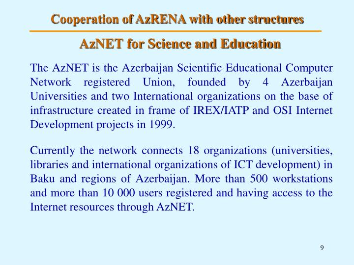 Cooperation of AzRENA with other structures