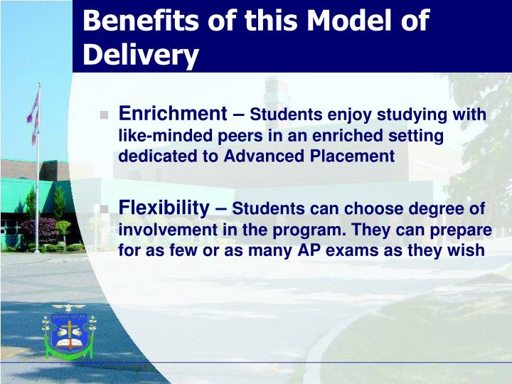 Benefits of this Model of Delivery