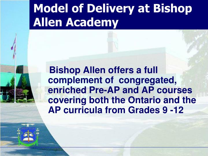Model of Delivery at Bishop Allen Academy