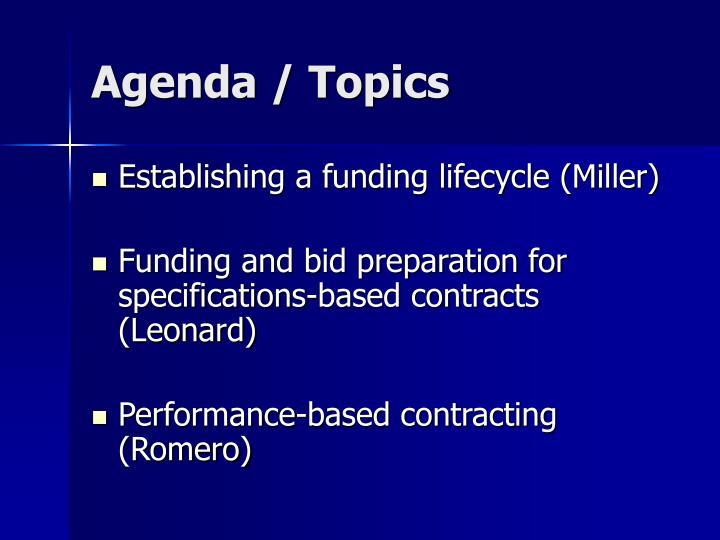 Agenda / Topics