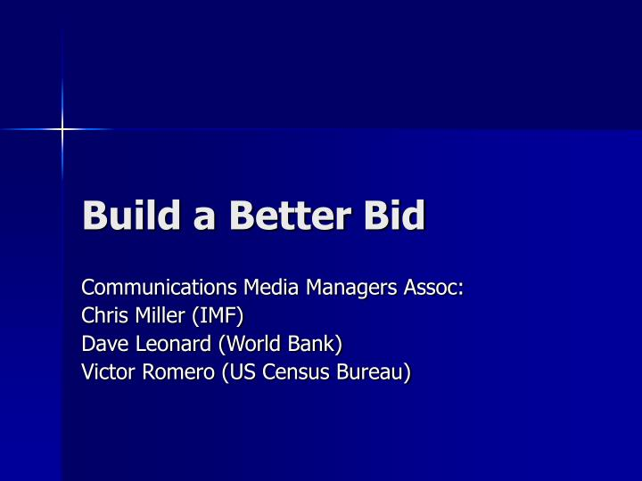 Build a better bid