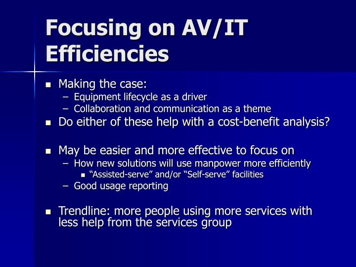 Focusing on AV/IT Efficiencies