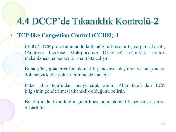4.4 DCCP'de Tıkanıklık Kontrolü-2