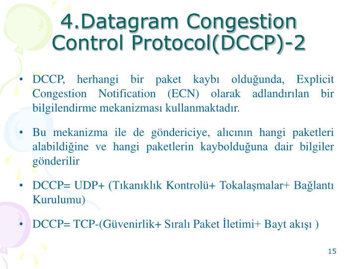 4.Datagram Congestion Control Protocol(DCCP)-2