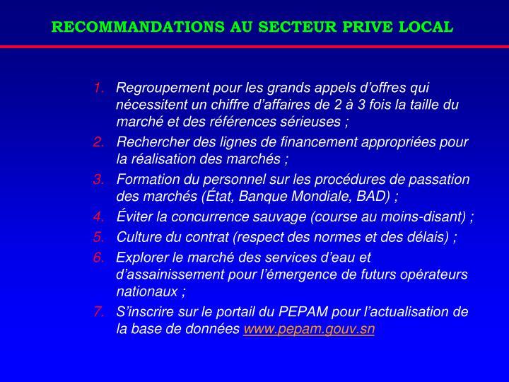 RECOMMANDATIONS AU SECTEUR PRIVE LOCAL