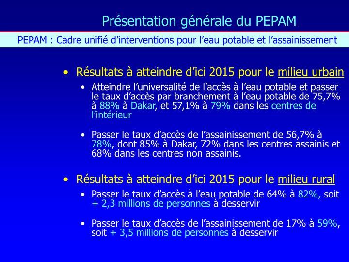 Présentation générale du PEPAM