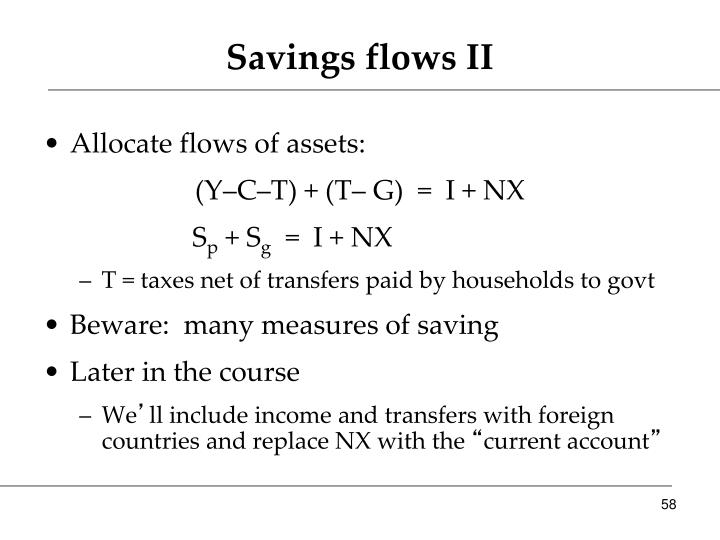 Savings flows II