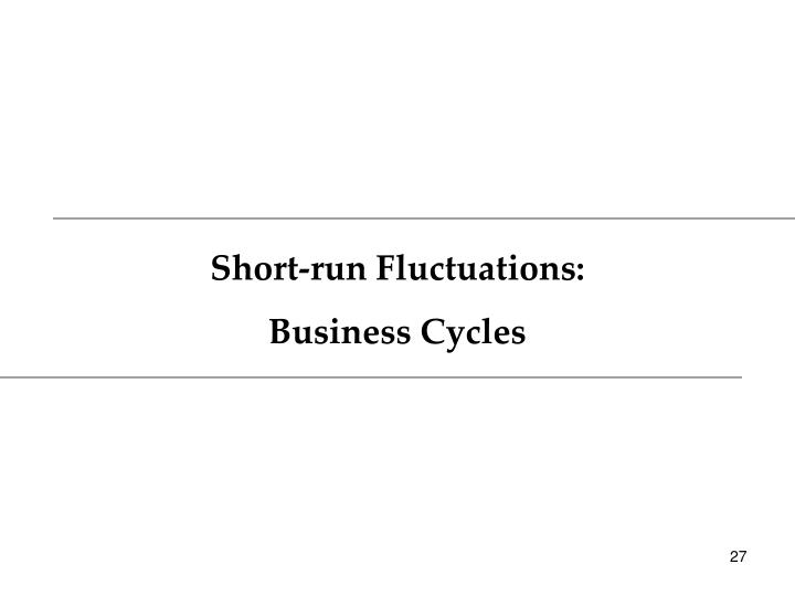 Short-run Fluctuations: