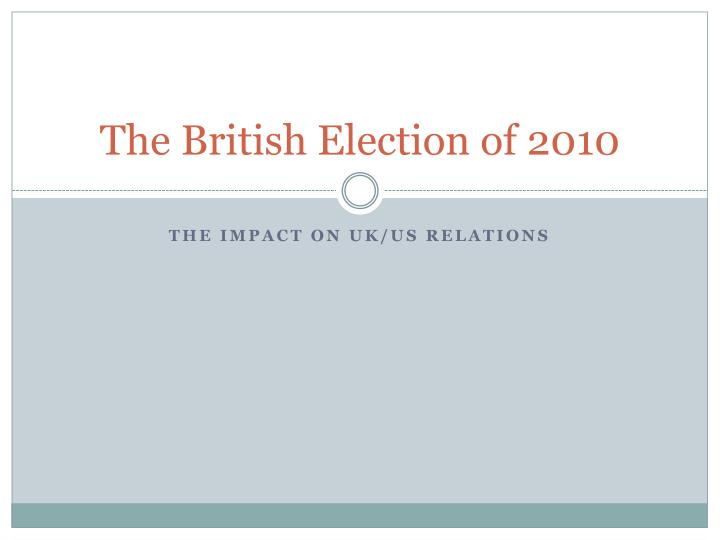 The british election of 2010