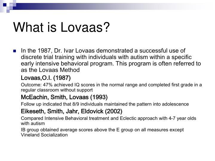 What is Lovaas?