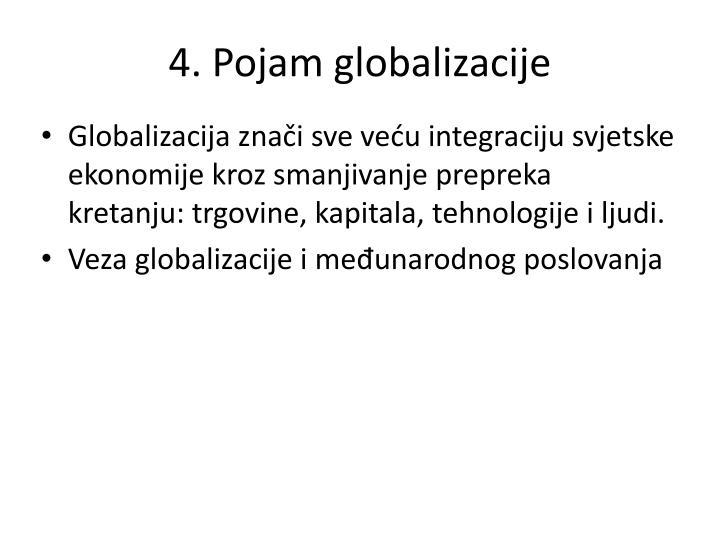 4. Pojam globalizacije