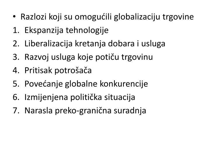 Razlozi koji su omogućili globalizaciju trgovine
