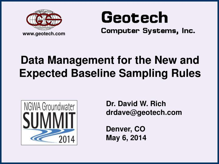 Data management for the new and expected baseline sampling rules