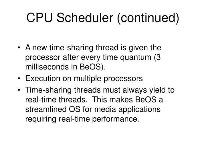 CPU Scheduler (continued)