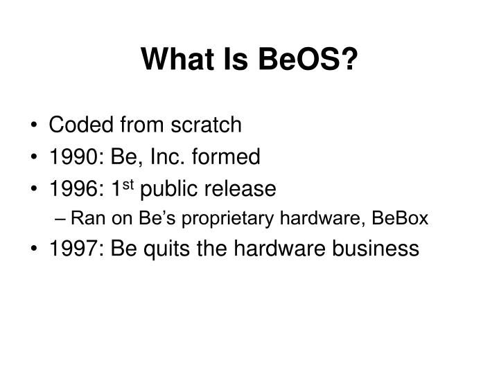 What Is BeOS?