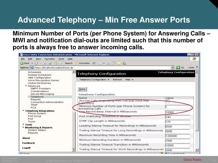 Advanced Telephony – Min Free Answer Ports