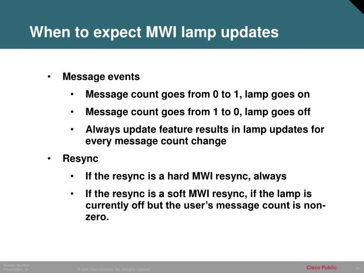 When to expect MWI lamp updates
