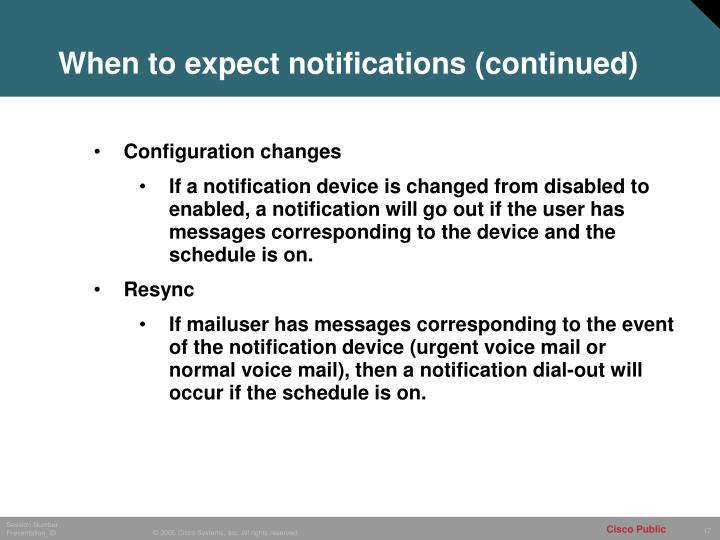 When to expect notifications (continued)