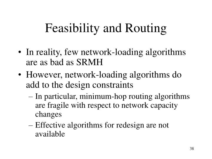 Feasibility and Routing