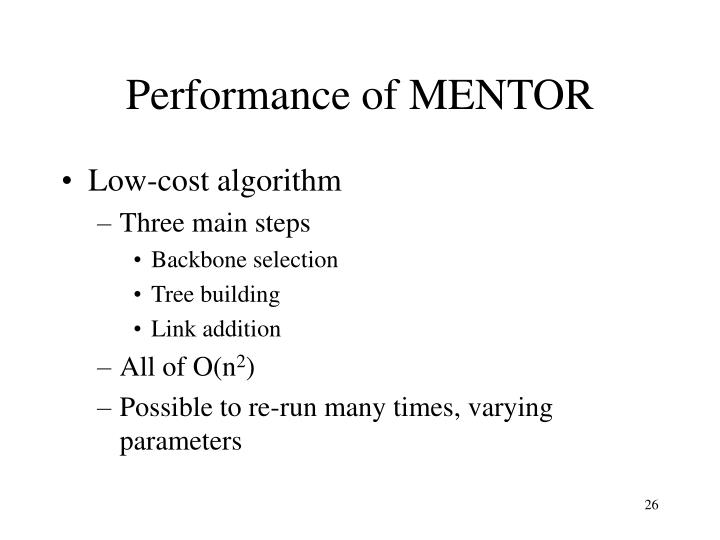 Performance of MENTOR
