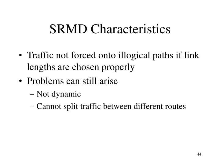SRMD Characteristics