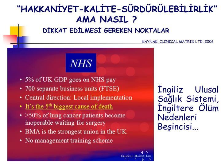 İngiliz Ulusal Sağlık Sistemi, İngiltere Ölüm Nedenleri Beşincisi...
