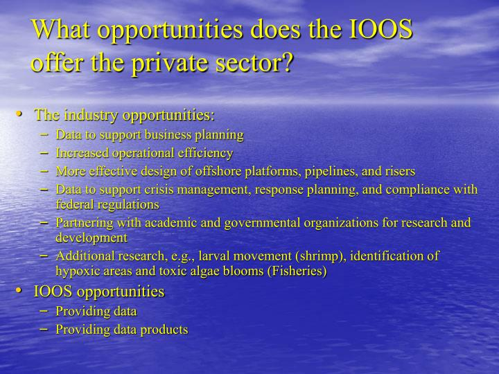 What opportunities does the IOOS
