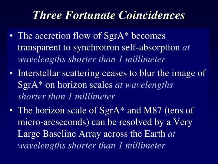 Three Fortunate Coincidences