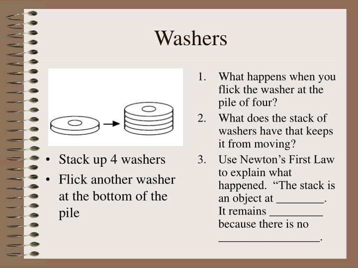 Stack up 4 washers